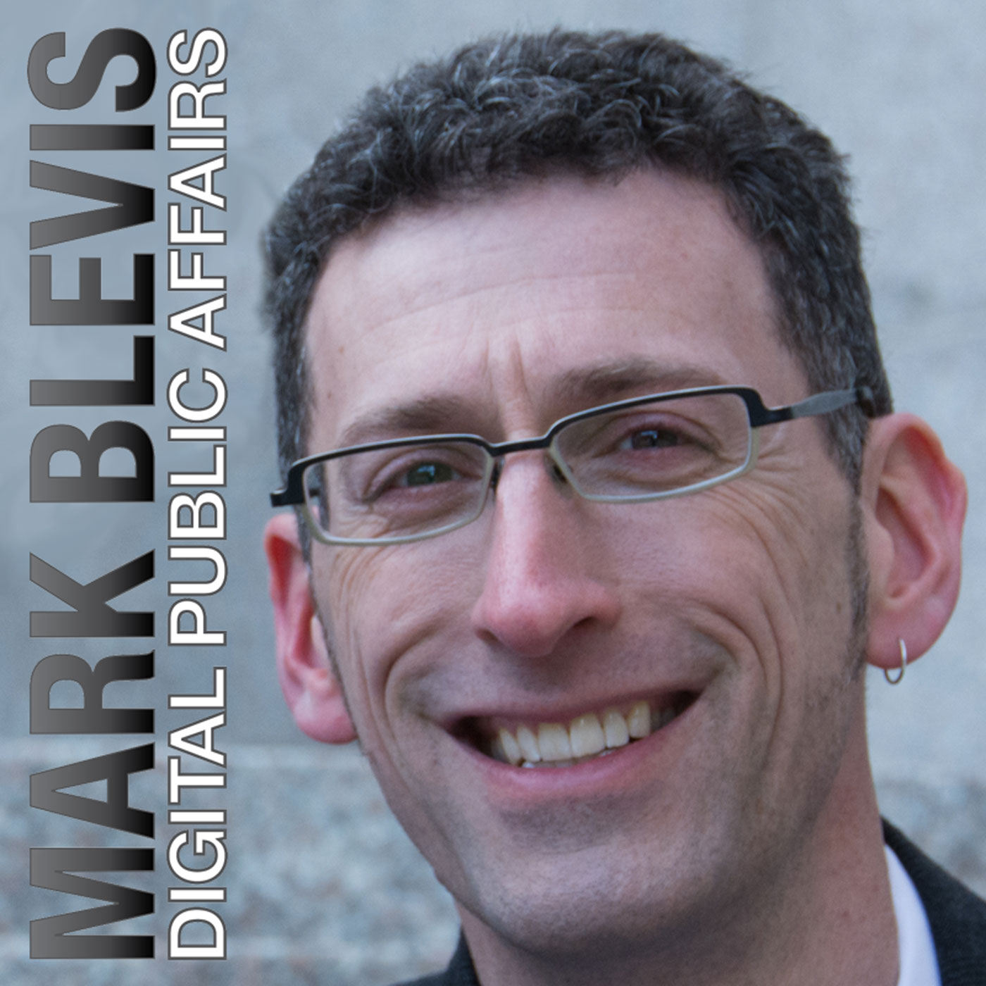 Digital Public Affairs with Mark Blevis